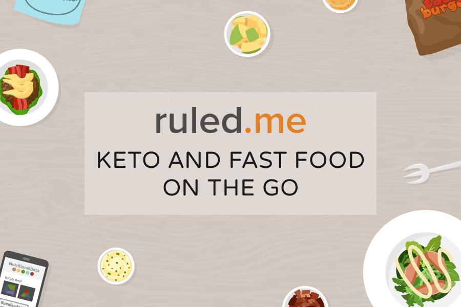 Keto Fast Food & Restaurant Options