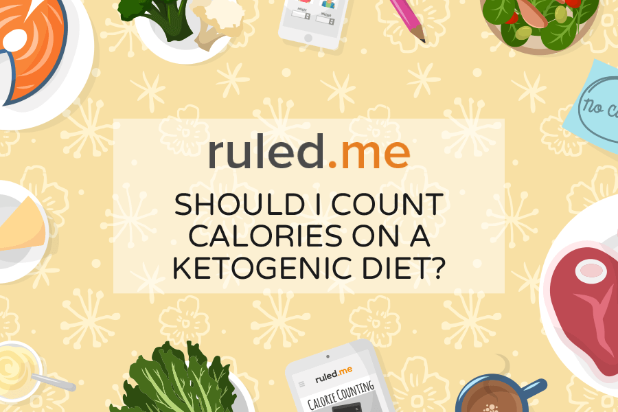 Calorie Counting on the Ketogenic Diet