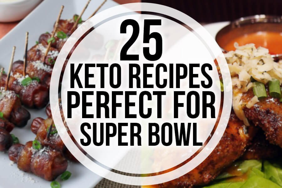 25 Keto Recipes Perfect for Super Bowl