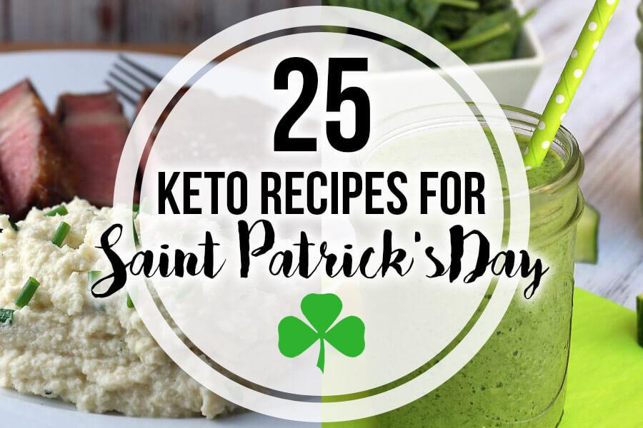 25 Keto Recipes for Saint Patrick's Day