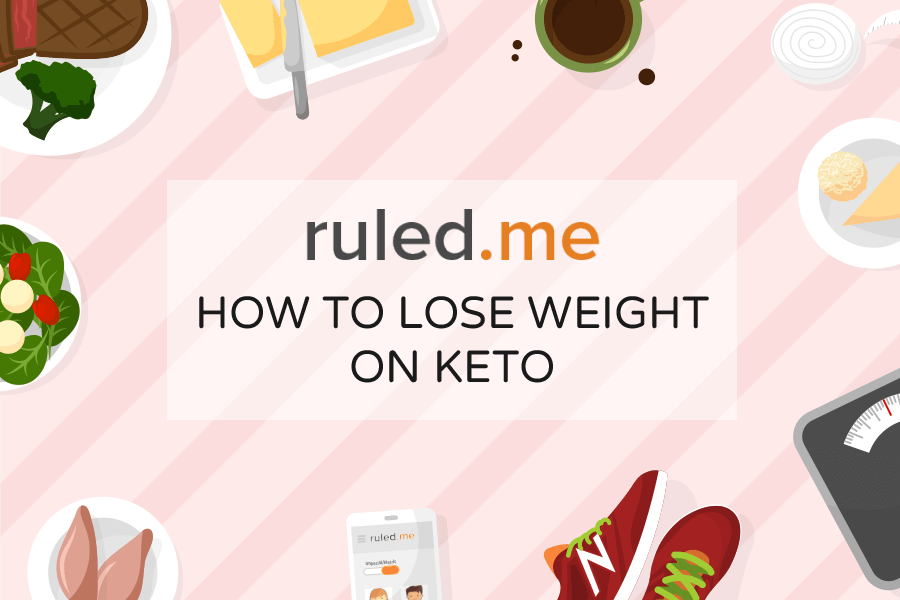 How to Lose Weight on a Ketogenic Diet