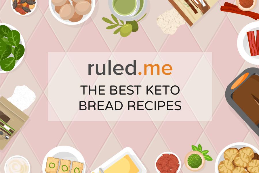 The Best 10 Keto Bread Recipes