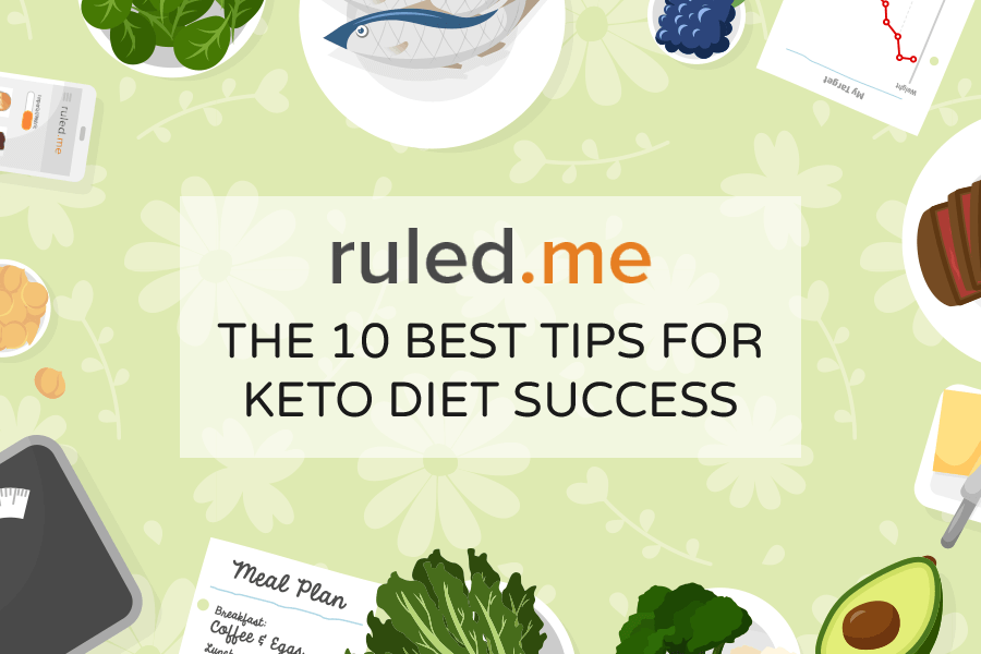 The 10 Best Tips for Keto Diet Success