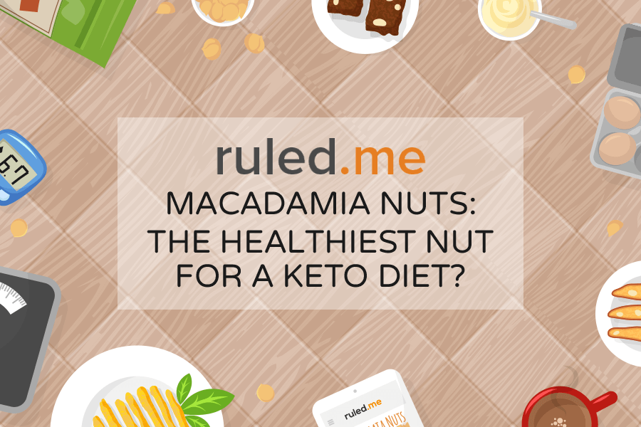 Macadamia Nuts: The Healthiest Nut for a Keto Diet?
