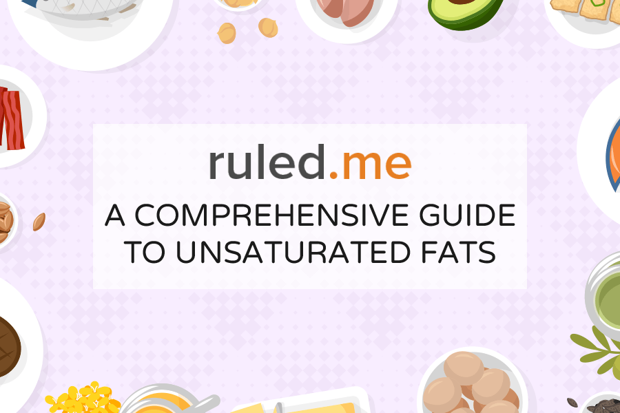 What is Unsaturated Fat? A Comprehensive Guide