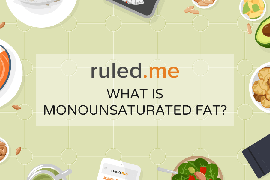 What is Monounsaturated Fat? Everything You Need to Know About This Healthy Fat