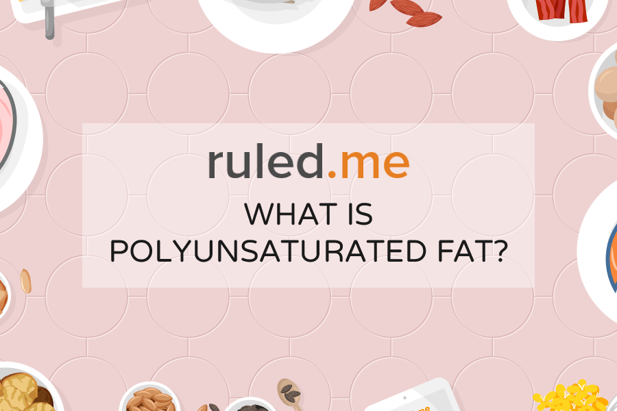 "What is Polyunsaturated Fat? The Truth About This ""Healthy"" Fat"