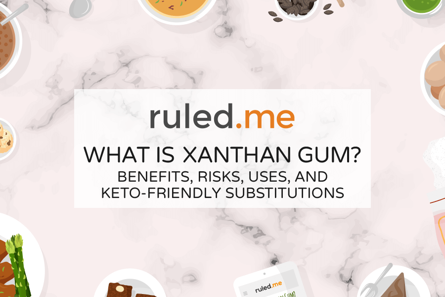 What is Xanthan Gum? Benefits, Risks, Uses, and Substitutions