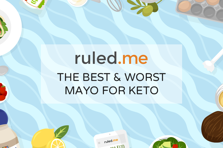 The Best (and Worst) Mayo For Keto: Store-Bought Brands, Keto Recipes, and What to Avoid
