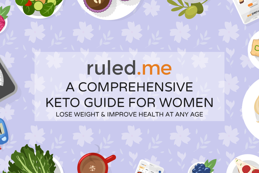 Keto Guide for Women: Lose Weight and Improve Health at Any Age