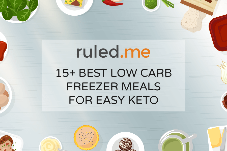 15+ Low Carb Freezer Meals for Easy Keto: Recipes and Meal Prep Tips