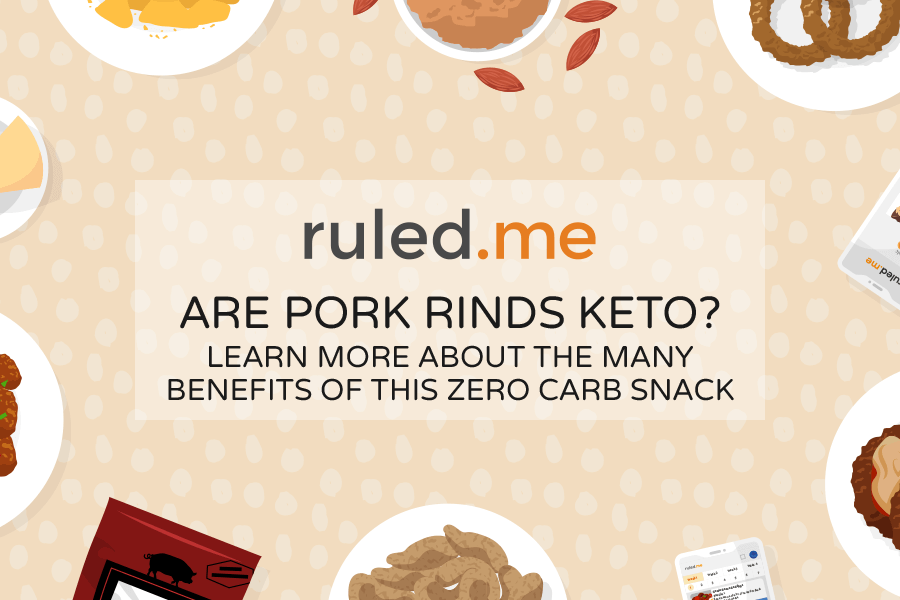 Are Pork Rinds Keto? The Many Benefits Of This Zero Carb Snack