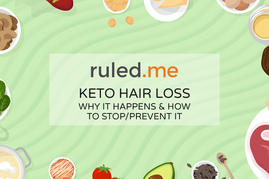Keto Hair Loss: Why It Happens and How to Prevent It