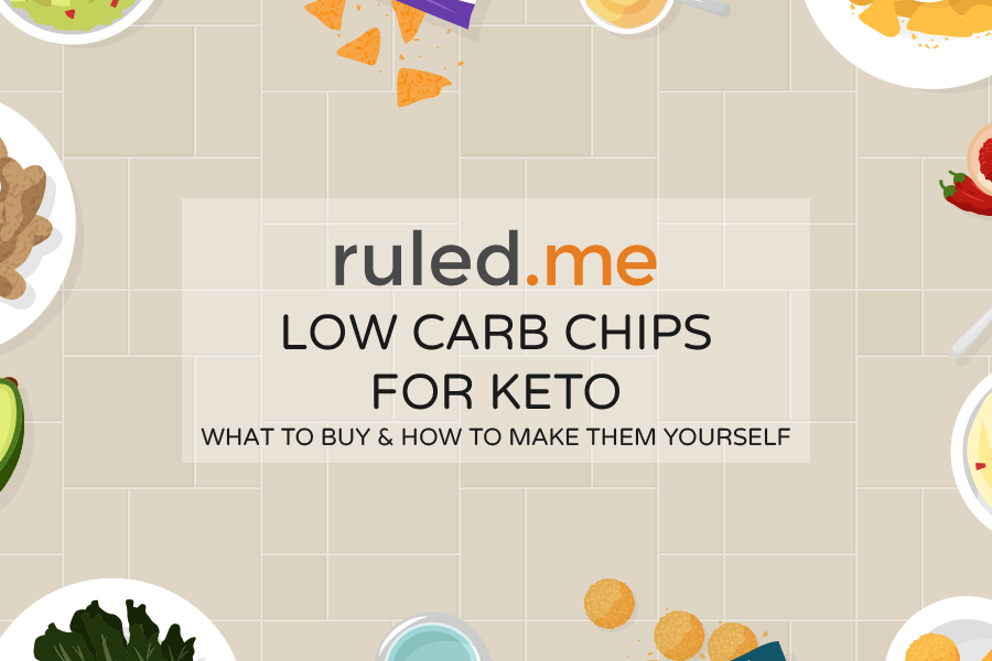 Low Carb Chips for Keto: What to Buy and How to Make Them Yourself